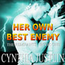 Her Own Best Enemy: The Remnants, Book 1 (Unabridged) Audiobook, by Cynthia Justlin