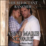 Her Reluctant Rancher: Return to Stone Creek, Book 1 (Unabridged), by Anne Marie Novark