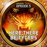 Here There Be Tygers (Dramatized): Bradbury Thirteen: Episode 5 Audiobook, by Ray Bradbury