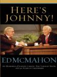 Heres Johnny!: My Memories of Johnny Carson, The Tonight Show, and 40 Years of Friendship (Unabridged) Audiobook, by Ed McMahon
