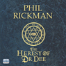 The Heresy of Dr Dee (Unabridged) Audiobook, by Phil Rickman