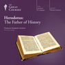 Herodotus: The Father of History, by The Great Courses