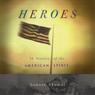 Heroes: 50 Stories of the American Spirit (Unabridged) Audiobook, by Lenore Skomal