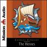 The Heroes: Greek Fairytales for My Children (Unabridged) Audiobook, by Charles Kingsley
