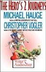 The Heros 2 Journeys, by Michael Hauge