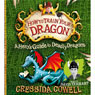 A Heros Guide to Deadly Dragons (Unabridged), by Cressida Cowell