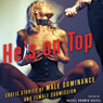 Hes on Top: Erotic Stories of Male Dominance and Female Submission (Unabridged) Audiobook, by Rachel Kramer Bussel