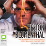 Heston Blumenthal: The Biography of the Worlds Most Brilliant Master Chef (Unabridged) Audiobook, by Chas Newkey-Burden