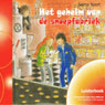 Het geheim van de snoepfabriek (Unabridged) Audiobook, by Selma Noort