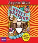 Hetty Feather (Unabridged), by Jacqueline Wilson