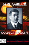 H.G. Wells Collected Science Fiction: The Time Machine & Stories of the Unusual (Unabridged) Audiobook, by H. G. Wells