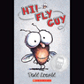 Hi!  Fly Guy (Unabridged), by Tedd Arnold