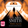 Hidden Agenda (Unabridged), by Carol Smith