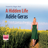 A Hidden Life (Unabridged) Audiobook, by Adele Geras