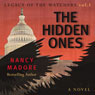 The Hidden Ones: Legacy of the Watchers, Book 1 (Unabridged), by Nancy Madore