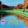 Hidden Talents (Unabridged), by Erica James