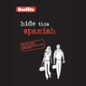 Hide This Spanish Audiobook, by Berlitz