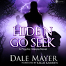 Hiden Go Seek: Psychic Visions, Book 2 (Unabridged) Audiobook, by Dale Mayer