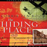 The Hiding Place (Unabridged), by Corrie ten Boom