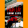 High Life, Low Life (Unabridged) Audiobook, by Alan Battersby