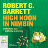 High Noon in Nimbin (Unabridged), by Robert G. Barrett