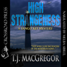 High Strangeness: The Tango Key Mysteries (Unabridged), by T.J. MacGregor