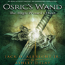 The High-Wizards Hunt: Osrics Wand, Book Two (Unabridged) Audiobook, by Ashley Delay