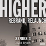 Higher: Complete Series 3 (Afternoon Drama), by Joyce Bryant
