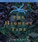 The Highest Tide: A Novel (Unabridged) Audiobook, by Jim Lynch