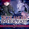 A Highlander in Her Past (Unabridged), by Maeve Greyson