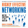 Highly Effective Networking: Meet the Right People and Get a Great Job (Unabridged) Audiobook, by Orville Pierson