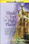Hinds Feet on High Places: The Beloved Story of Much-Afraid and Her Exciting Journey to the High Places, by Hannah Hurnard