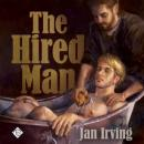 The Hired Man (Unabridged) Audiobook, by Jan Irving