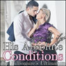 His Absolute Conditions: The Billionaires Ultimatum: A BDSM Erotic Romance, Part 1 (Unabridged) Audiobook, by Cerys du Lys