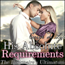 His Absolute Requirements: The Billionaires Ultimatum, Part 2 (Unabridged) Audiobook, by Cerys du Lys