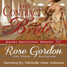 His Contract Bride (Unabridged) Audiobook, by Rose Gordon