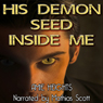 His Demon Seed Inside Me - Breeding with Evil (Unabridged) Audiobook, by Amie Heights