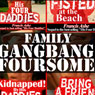 His Four Daddies: All The Daddies 4-Pack: 4-Pack Family Gangbang (Unabridged) Audiobook, by Francis Ashe