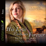 His Love Endures Forever (Unabridged) Audiobook, by Beth Wiseman