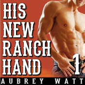His New Ranch Hand (Unabridged) Audiobook, by Aubrey Watt
