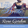 His Yankee Bride (Unabridged) Audiobook, by Rose Gordon