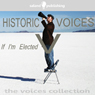Historic Voices V: If Im Elected, by Various Artists
