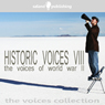 Historic Voices VIII: The Voices Of World War II Audiobook, by Various Artists