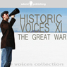 Historic Voices XI: The Great War Audiobook, by Various Artists