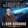 Historien om Dianetik och Scientologi (The Story of Dianetics & Scientology, Swedish Edition) (Unabridged) Audiobook, by L. Ron Hubbard