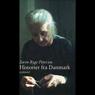Historier fra Danmark (Unabridged) Audiobook, by Soren Ryge Petersen