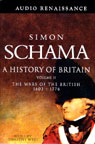 A History of Britain, Volume 2: The Wars of the British 1603-1776, by Simon Schama