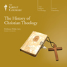 The History of Christian Theology, by The Great Courses