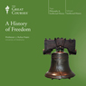 A History of Freedom Audiobook, by The Great Courses