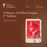 A History of Hitlers Empire, 2nd Edition Audiobook, by The Great Courses